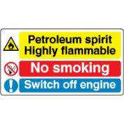 Multiple safety sign - Petroleum Spirit 034